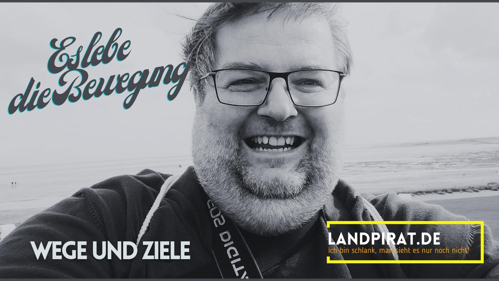 Read more about the article Es lebe die Bewegung – Wege und Ziele